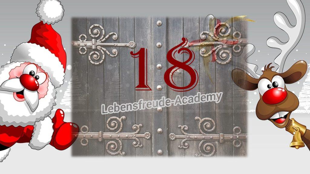 18. Glücksmoment aus dem Lebensfreude-Academy-Adventskalender