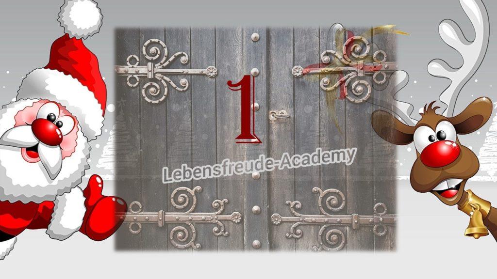 1. Glücksmoment aus dem Lebensfreude-Academy-Adventskalender
