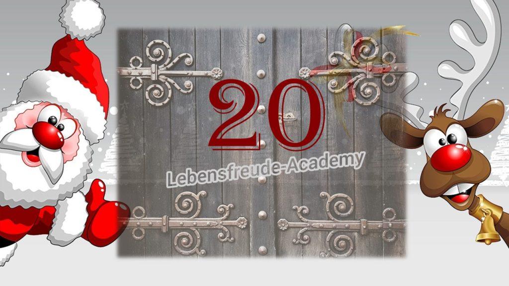 20. Glücksmoment aus dem Lebensfreude-Academy-Adventskalender