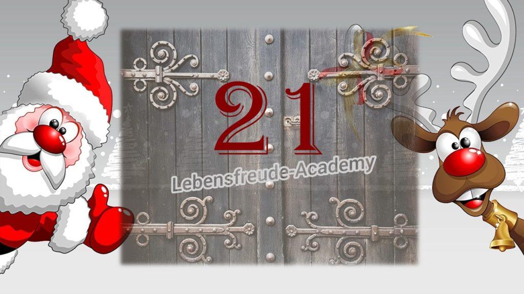 21. Glücksmoment aus dem Lebensfreude-Academy-Adventskalender