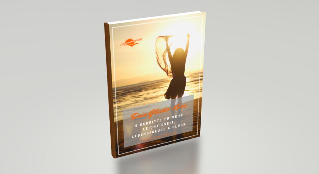 Dein Glücks-Kurs-Workbook - Lebensfreude-Academy