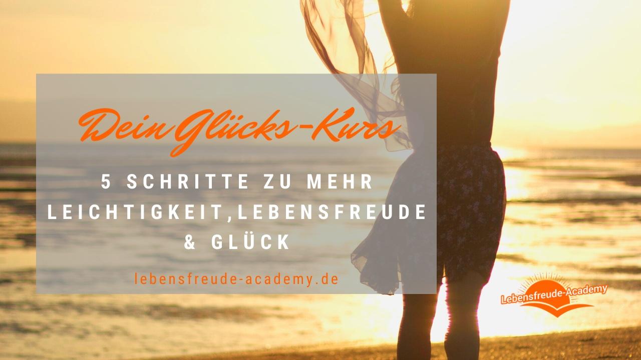 Glücks-Kurs - gratis - Lebensfreude-Academy